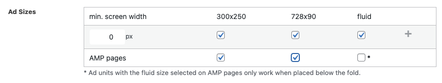 Options to select ad unit sizes based on the screen width or whether it displays on an AMP page.