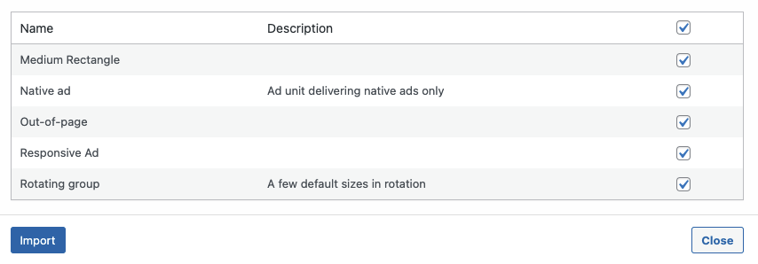 List of ad units with a checkbox that allows users to import them automatically into WordPress.
