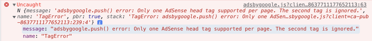 AdSense error: Only one AdSense head tag supported per page. The second tag is ignored.